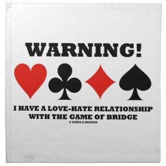 ¡Advertencia! Tengo un puente de la relación de am Servilletas De Papel