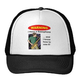 Advertencia Tengo un saxofón… Gorra