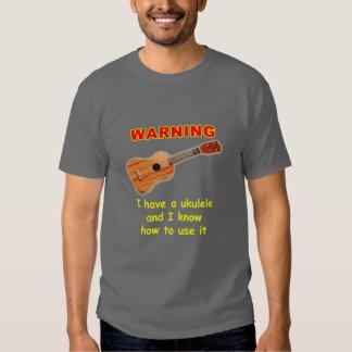 Advertencia: Tengo un Ukulele y sé utilizarlo Poleras