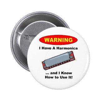 ¡Advertencia! Tengo una armónica… Pin Redondo De 2 Pulgadas
