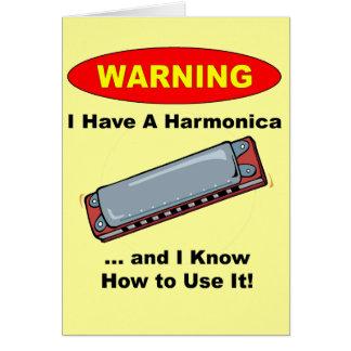 ¡Advertencia! Tengo una armónica… Tarjeta De Felicitación