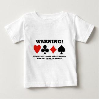 ¡Advertencia! Tengo una relación de amor y odio Playera De Bebé