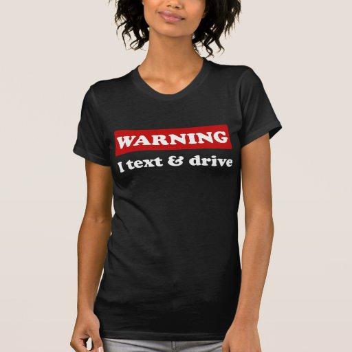 Advertencia - texto y impulsión de I Camiseta