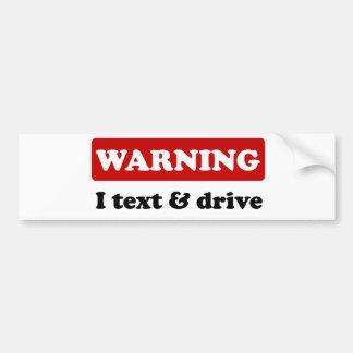 Advertencia - texto y impulsión de I Pegatina Para Auto