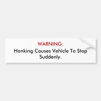 ADVERTENCIA: Tocando la bocina el vehículo de las  Etiqueta De Parachoque