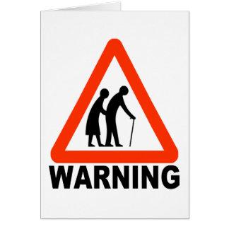 Advertencia - travesía mayor tarjeta de felicitación