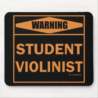 ¡Advertencia! ¡Violinista del estudiante! Mouse Pads