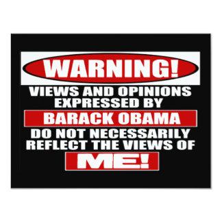"""¡Advertencia! Visiónes expresas por Obama Invitación 4.25"""" X 5.5"""""""