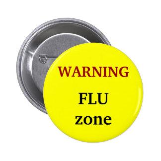 ¡Advertencia! Zona de la gripe