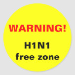 ¡Advertencia! Zona franca H1N1 Etiquetas Redondas