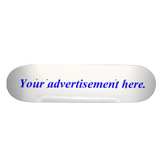 Advertise on this skateboard deck