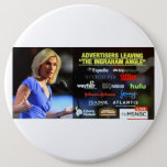 """Advertisers Leaving """"The Ingraham Angle"""" - Button"""