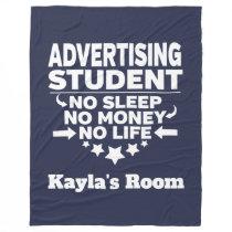 Advertising College Major No Sleep No Money Life Fleece Blanket