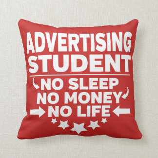 Advertising College Student No Life or Money Throw Pillow