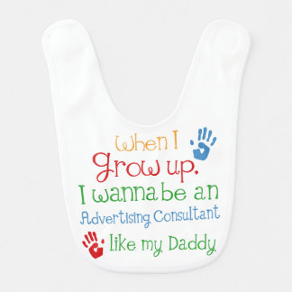 Advertising Consultant Like My Dad Baby Bib