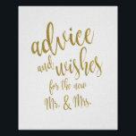 "Advice and Wishes Gold Glitter 8x10 Wedding Sign<br><div class=""desc"">An elegant cutting edge wedding sign, features the text &quot;advice and wishes for the new Mr. &amp; Mrs.&quot; in a extroverted script font, the glitter texture adds a festive and glamorous touch. The background color can personalized according to your needs and preferences, please contact me if you have any special...</div>"