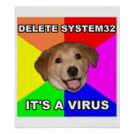 Advice Dog says: Delete the Virus Poster