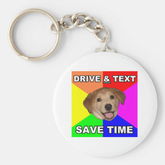 Advice Dog says: Drive & Text Basic Round Button Keychain