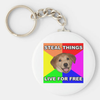 Advice Dog Steal Things, Live for Free Basic Round Button Keychain