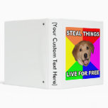 Advice Dog Steal Things, Live for Free Vinyl Binder