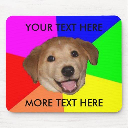 Advice dog template mouse pad