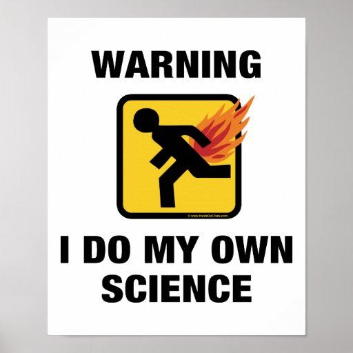 Advirtiendo hago mi propia ciencia - divertida póster