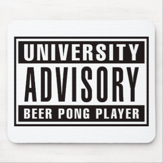 Advisory Beer Pong Player Mouse Pad