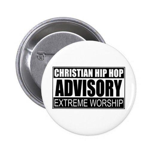 Advisory cristiano de Hip Hop… Pin Redondo De 2 Pulgadas