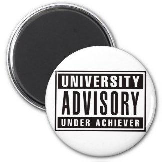 Advisory de la universidad debajo del cumplidor imán redondo 5 cm