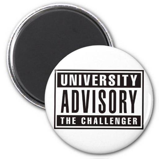 Advisory de la universidad el desafiador imán redondo 5 cm