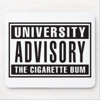 Advisory de la universidad el vago del cigarrillo alfombrilla de raton