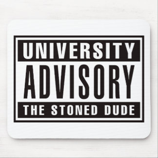 Advisory The Stoned Dude Mouse Pad