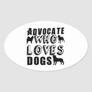 Advocate Who Loves Dogs Oval Sticker