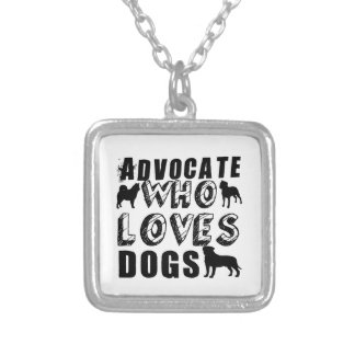 Advocate Who Loves Dogs Silver Plated Necklace