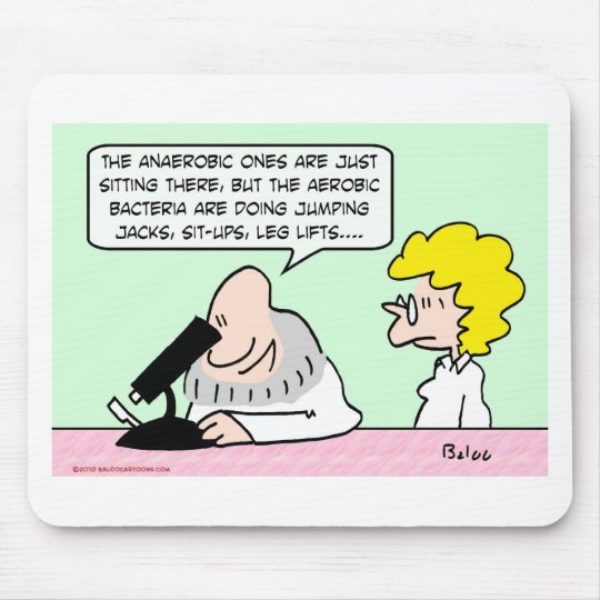 aerobic anaerobic bacteria scientists mouse pad
