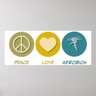Aeróbicos del amor de la paz póster