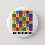 Aerobics Pinback Button