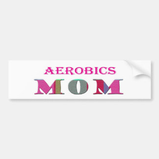 AerobicsMom Car Bumper Sticker