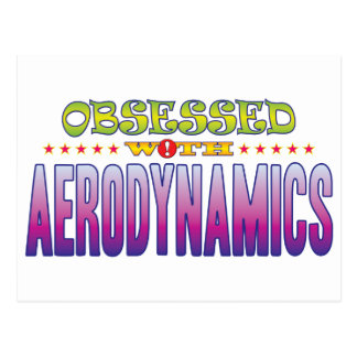 Aerodynamics 2 Obsessed Post Card