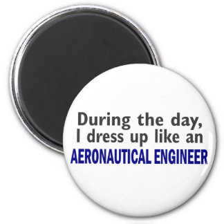 AERONAUTICAL ENGINEER During The Day Magnets