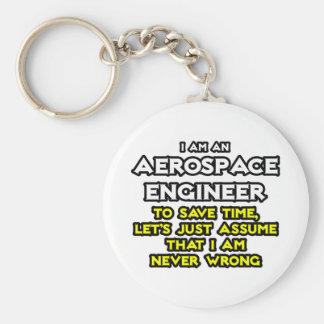 Aerospace Engineer...Assume I Am Never Wrong Basic Round Button Keychain