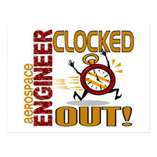 Aerospace Engineer Clocked Out Postcard