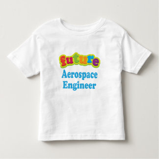 Aerospace Engineer (Future) For Child Toddler T-shirt
