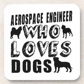aerospace engineer Who Loves Dogs Coaster