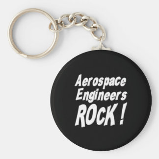 Aerospace Engineers Rock! Keychain