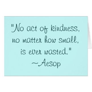 Aesop Kindness Quote Notecard Stationery Note Card