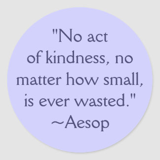 Aesop Kindness Quote Sticker