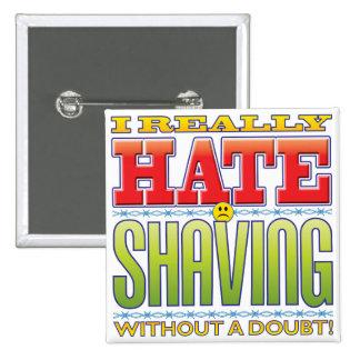 Afeitar la cara del odio pin cuadrada 5 cm