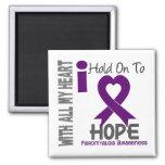 Aferrar del Fibromyalgia I a la esperanza Imanes De Nevera