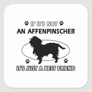 AFFENPINSCHER best friend designs Square Sticker